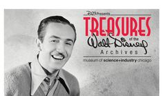 D23 Presents: Treasures of the Walt Disney Archives Extends Through January 4, 2015