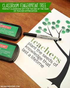 Classroom Fingerprint Tree- perfect gift for teacher appreciation or the end of the year. Free printable from http://www.balancinghome.com #teacherappreciationgifts