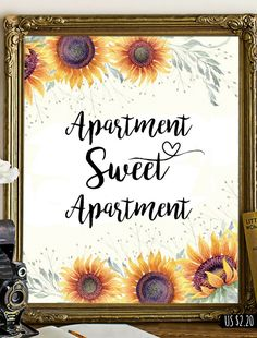 Printable Wall Art | US $2.20 | Apartment Sweet Apartment | Girly Wall Art Decor | Apartment Decor Ideas#etsy#printable#wallartprints#wallart#wallartdecor#motivationalquotes#girlboss#floraldecor#affiliate#sunflowers