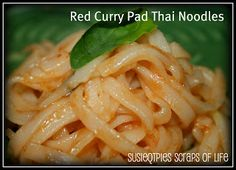 SusieQTpies Cafe: Red Curry Pad Thai Noodle Recipe