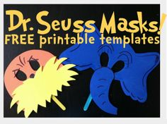 Dr. Seuss' The Lorax AND Horton Masks- free printables.