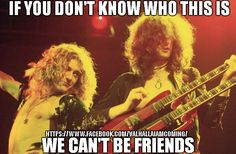 Rock Royalty! Led Zeppelin Meme. Credit to All Time Classics https://www.facebook.com/Valhallaiamcoming/