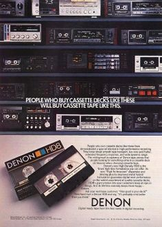All tape decks present....., never bought a Denon blank though...Maxell XLII-s for me
