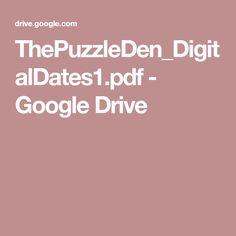 ThePuzzleDen_DigitalDates1.pdf - Google Drive Google Drive, Pdf