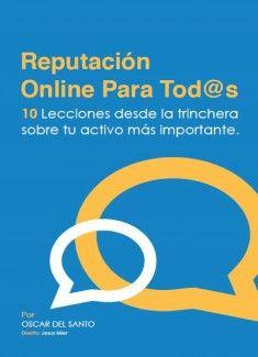 'Reputacion Online para Tod@s' es una introducción a la gestión de la reputación online pensado en un público no especialista y en un lenguaje ameno y accesible. Contiene la información imprescindible que toda persona que quiera estar al tanto de la e