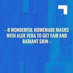 Just posted! 8 Wonderful Homemade Masks with Aloe Vera to Get Fair and Radiant Skin https://ourbestskincareblog.com/homemade-masks-with-aloe-vera-to-get-fair-and-radiant-skin/?utm_campaign=crowdfire&utm_content=crowdfire&utm_medium=social&utm_source=pinterest