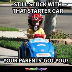 Still stuck with that starter car your parents got you? http://www.wewantanycar.com/sell-your-car.aspx #sellmycar