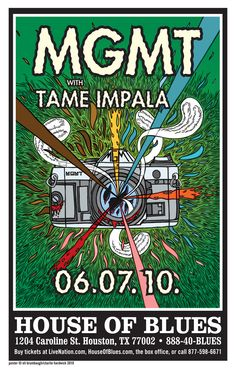 MGMT with Tame Impala (06.07.2010 House of Blues, Houston, TX)  Psychedelic rock concert poster
