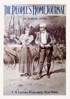 An American Gilded Age fashioned couple, in their sporting attire, with their bicycle's. Illustration on the cover of: The People's Home Journal, October, c.1898. Published in New York, by the F.M. Lupton Publishing Company. ~ {cwl} ~~ (Image: Magazine Art)