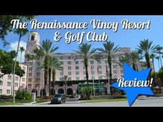 Renaissance Vinoy Resort & Golf Club in St. Petersburg, Florida Review