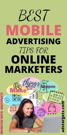 In this post, we give you mobile advertising tips! If you are into online marketing or online advertising this post is made for you. #advertisingtips #online #marketing #advertising