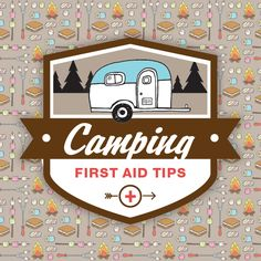 FIrst Aid Tips for Camping