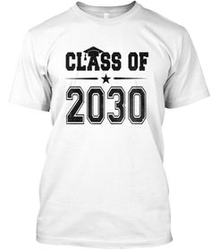 a6ee1c2acc1 Class Of 2030 Shirt White T-Shirt Front Tee Shirts