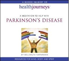 A Meditation To Help With Parkinson's Disease by Belleruth Naparstek. An audio book designed to promote relaxation, regulate mood, encourage balance and good posture, and more!
