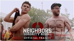 Neighbors 2: Sorority Rising Movie Official Trailer is Out