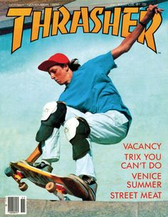 Vintage Thrasher Mag You can skate again! Photo Wall Collage, Picture Wall, Skate 3, Real Skate, Skate Photos, Old School Skateboards, Thrasher Magazine, Skate And Destroy, Tony Hawk