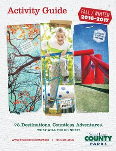 Check out all of the events and fun things happening in your St. Louis County Parks this fall and winter!