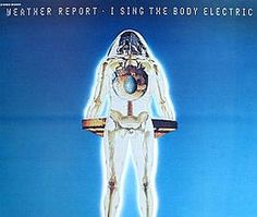 """Recorded during November 1971 and January 1972, """"I Sing the Body Electric"""" is the second album released by Weather Report with two new members : percussionist Dom Um Romão and drummer Eric Gravatt.  TODAY in LA COLLECTION on RVJ >> http://go.rvj.pm/5bp"""