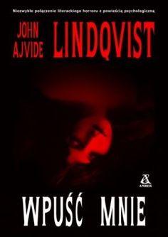 "J.A. Lindqvist ""Wpuść mnie"" (kopia z nocnelektury.blox.pl)"
