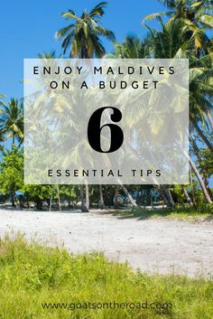 6 Essential Tips to Travel The Maldives On A Budget