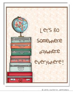 Travel Art Print. Let's Go Somewhere Typographic Print. Wanderlust Poster. Stack Of Suitcase Wall Art. Travel Decor. Globe Illustration. on Etsy, $18.00