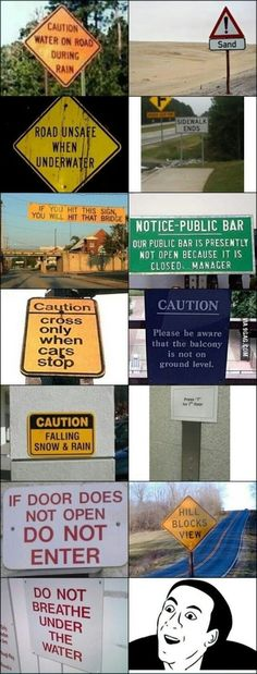 """You don't say"" signs!"