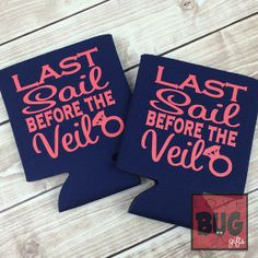 Nautical theme bachelorette party: Last Sail Before the Veil Koozies - Set of 10