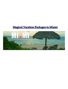 Located on the Atlantic coast of Florida, Miami is a dream destination for every…