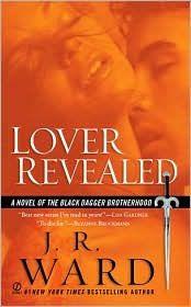 Lover Revealed (Black Dagger Brotherhood Series #4)