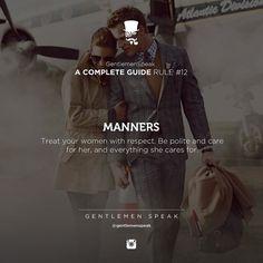 #gentlemenspeak #gentlemen #quotes #follow #guide #rule #gentlemenguide #inspirational #motivational #couple #girl #together #life #manners #suit #care