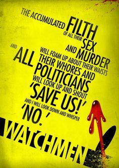 Watchmen Quote  by ~elcrazy  http://elcrazy.deviantart.com/    A quote from Rorschach's journal