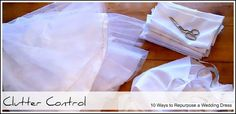 10 Ways to Repurpose a Wedding Dress, the most touching was the suggestion at the end. Tear...