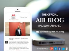 The Official AIB Blog has now launched!   Subscribe today at www.aib.edu.au/blog