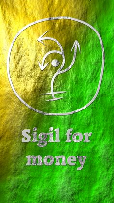 Sigil for Money, Extremely powerful good money spell, Pagan wish spells that work instantly, Wicca spells for money and prosperity