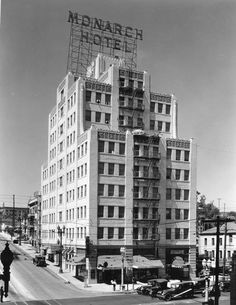 Yesterday's Print — The Monarch Hotel, 5th & Figueroa, Los Angeles,...