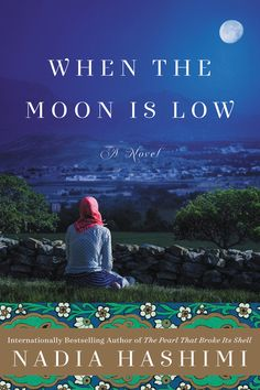 Our 50 Book Pledge Featured Read for the week of July 6th is When the Moon is Low by Nadia Hashimi, the unforgettable story of an Afghan family's escape from the Taliban, lead by one courageous woman (from the author of the bestselling novel, The Pearl That Broke Its Shell!). #50BookPledge