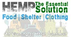 HEMP: The Essential Solution for FOOD | SHELTER | CLOTHING & 25,000 things! Join us January 10th 2015!