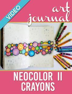 Easy Art Journal Tutorial   Neocolor II + Posca Paint Pens + Heat Embossing - Mixed Media Art Journal