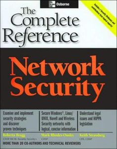 """Network Security: The Complete Reference"" by Roberta Bragg, Mark Rhodes-Ousley, Keith Strassberg"