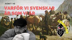 GMM #140: Varför vi svenskar är som vi är