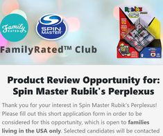 New Product Review Opportunity from FamilyRated Club! Apply to test the new Spin Master Rubik's Perplexus puzzle cube for #FREE! . . . #FamilyRated #SuperSavingMoms #ProductTesting #HomeTested #TryItFree #TryItFirst #MomBlogger #GetItFree Free Product Testing, Product Review, Cube Puzzle, Looking For People, You Promised, Challenge Me, Try It Free, First Names, Be Yourself Quotes