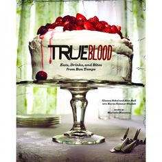 True Blood: Eats, Drinks, and Bites from Bon Temps Hardcover Book.  LOVES IT!