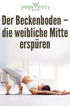 Der Beckenboden im Yoga: Übungen und Infos