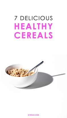 The best healthy cereals (that actually taste good)