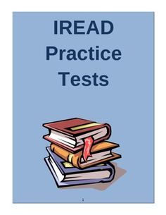 IREAD Practice Tests: Just like the actual test. A must buy!!