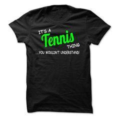 Tennis thing understand T Shirts, Hoodies, Sweatshirts. CHECK PRICE ==► https://www.sunfrog.com/LifeStyle/Tennis-thing-understand-ST420.html?41382