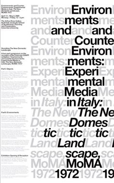 Env & Counter-Env: exhibition graphics, 2009  MTWTF for Mark Wasiuta and GSAPP  An exhibition, curated by Mark Wasiuta, Peter Lang and Luca Molinari, about Emilio Ambasz's 1972 MoMA exhibition, Experimental Media in Italy, The New Domestic Landscape.