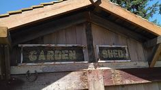 Old Signs- Garden Shed