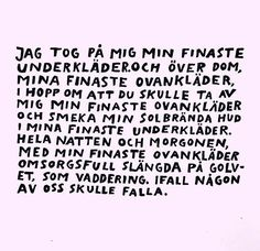 The Struggle Continues Swedish Quotes, Favorite Quotes, Best Quotes, Qoutes About Love, Different Quotes, Perfection Quotes, Depression Quotes, Old Quotes, Poetry Books