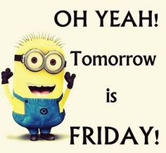 Credit cards with Minions pictures AM, Saturday November 2015 PST) - 10 pics - Minion Quotes Minions Images, Funny Minion Pictures, Minions Quotes, Minion Humor, Minion Names, Tomorrow Is Friday, Friday Pictures, Minion Movie, Good Morning Good Night